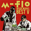 m-flo / m-flo inside-WORKS BEST5- [2CD] [CD] [アルバム] [2013/03/27発売]