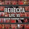 REBECCA / REBECCA LIVE '85〜Maybe Tomorrow Tour〜 [紙ジャケット仕様] [2CD] [CD] [アルバム] [2013/07/17発売]