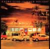 須藤薫 / SUMMER HOLIDAY [Blu-spec CD2] [アルバム] [2013/05/22発売]