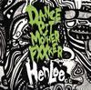 HenLee / DANCE PIT MOTHER F××KER