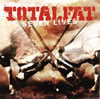 TOTALFAT / SEVEN LIVES