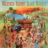 ウェザー・リポート / ブラック・マーケット [Blu-spec CD2] [アルバム] [2013/10/09発売]