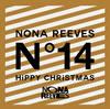 ノーナ・リーヴス / ヒッピー・クリスマス / ライヴ・フォーティーン [CD] [アルバム] [2014/01/29発売]