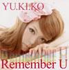 YU.KI.KO / Remember U