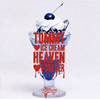 TOMMY HEAVENLY6 / TOMMYICE CREAM HEAVENFOREVER