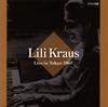 リリー・クラウス 1967年6月東京ライヴ クラウス(P) [2CD] [CD] [アルバム] [2013/10/00発売]