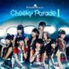 Cheeky Parade / Cheeky Parade 1 [CD+DVD] [CD] [アルバム] [2013/11/27発売]
