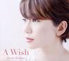 ウィリアムス浩子 / A WISH [CD] [アルバム] [2013/10/30発売]