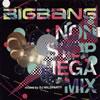 BIGBANG / NON STOP MEGA MIX mixed by DJ WILDPARTY [CD] [アルバム] [2013/12/18発売]
