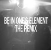 仙人掌 / BE IN ONE'S ELEMENT THE REMIX [限定] [CD] [アルバム] [2013/11/13発売]