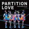 東京女子流 / Partition Love [CD+DVD]