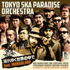 TOKYO SKA PARADISE ORCHESTRA / 流れゆく世界の中で feat.MONGOL800