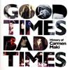 カルメン・マキ / Good Times、Bad Times〜History of Carmen Maki〜 [3CD] [CD] [アルバム] [2014/05/28発売]