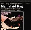 Mamalaid Rag / LIVE!Day And Night Blues [CD] [アルバム] [2014/05/14発売]