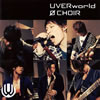 UVERworld / 0 CHOIR