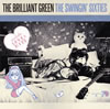 THE BRILLIANT GREEN / THE SWINGIN' SIXTIES