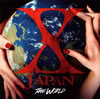 X JAPAN / THE WORLD〜X JAPAN 初の全世界ベスト〜