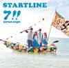 7!! seven oops / STARTLINE [CD+DVD] [限定]