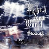 NoGoD / Make A New World