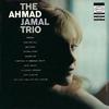 アーマッド・ジャマル / アーマッド・ジャマル・トリオ [限定] [CD] [アルバム] [2014/09/24発売]