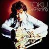 TOKU / ビィウィッチング