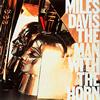 マイルス・デイヴィス / ザ・マン・ウィズ・ザ・ホーン [SA-CD] [CD] [アルバム] [1999/05/21発売]