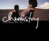 CHEMISTRY / The Way We Are