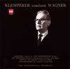 ワーグナー:管弦楽曲集第2集〜「ローエングリン」第3幕への前奏曲 / 「ニュルンベルクのマイスタージンガー」第1幕への前奏曲 他 クレンペラー / PO [限定]