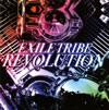 EXILE TRIBE / EXILE TRIBE REVOLUTION