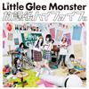 Little Glee Monster / 放課後ハイファイブ