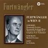 ウィーンのフルトヴェングラー 第2集 フルトヴェングラー / VPO