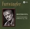 ベートーヴェン:ヴァイオリン協奏曲 / ロマンス第1番&第2番 メニューイン(VN) フルトヴェングラー / PO