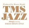 meg featuring TOKYO BRASS STYLE / TMS JAZZ [CD] [アルバム] [2014/11/26発売]