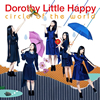 Dorothy Little Happy / circle of the world [CD+DVD]