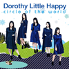Dorothy Little Happy / circle of the world