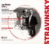 ストラヴィンスキー:バレエ音楽「春の祭典」・「ペトルーシュカ」 ロト / レ・シエクル