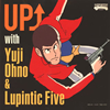 Yuji Ohno&Lupintic Five / UP↑ with Yuji Ohno&Lupintic Five [紙ジャケット仕様] [Blu-spec CD] [アルバム] [2014/12/10発売]