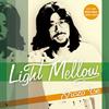 伊勢正三 / Light Mellow 伊勢正三 [廃盤] [CD] [アルバム] [2014/11/19発売]