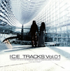 ICE / ICE TRACKS Vol.01 [SHM-CD] [限定] [アルバム] [2014/12/03発売]