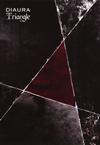 DIAURA / Triangle [トールケース仕様] [CD+2DVD] [限定]