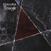 DIAURA / Triangle [CD+DVD] [限定]