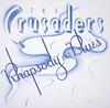 クルセイダーズ / ラプソディ&ブルース [プラチナSHM-CD] [限定] [アルバム] [2014/12/17発売]