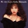 松田聖子 / We Are Love [Blu-spec CD2]