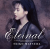 松田聖子 / Eternal [Blu-spec CD2]