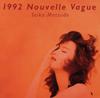 松田聖子 / 1992 Nouvelle Vague [Blu-spec CD2]