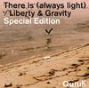 くるり / There is(always light) / Liberty&Gravity Special Edition [CD+DVD] [限定] [CD] [シングル] [2014/12/17発売]