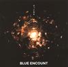 BLUE ENCOUNT / もっと光を
