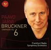 ブルックナー:交響曲第6番 パーヴォ・ヤルヴィ / フランクフルト放送so.