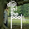 dip in the pool / HIGHWIRE WALKER