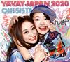 hy4 4yh(ハイパーヨーヨ) / YAVAY JAPAN 2020 / OH!SISTA